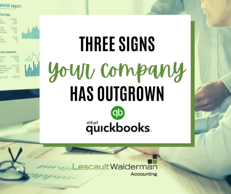 Three Signs Your Company Has Outgrown Quickbooks